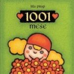 Meskönyv - 1001 mese - 4-8 éveseknek - Pagony