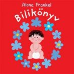 Mesekönyv - Bilikönyv - 1-3 éveseknek - Pagony