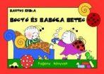 Mesekönyv - Bogyó és Babóca beteg - 2-5 éveseknek - Pagony