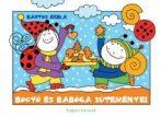 Mesekönyv - Bogyó és Babóca süteményei - 2-5 éveseknek - Pagony