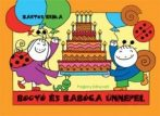 Mesekönyv - Bogyó és Babóca ünnepel - 2-5 éveseknek - Pagony