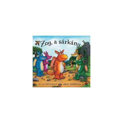 Mesekönyv - Zog a sárkány - 3-7 éveseknek - Pagony
