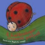 Mesekönyv - A katicabogár elveszett pöttyei - 2-4 éveseknek - Pagony
