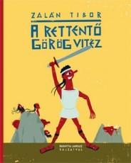 Mesekönyv - A rettentő görög vitéz - 6-14 éveseknek - Pagony