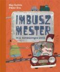 Mesekönyv - Imbusz mester és a szemüveges autó - 4-8 éveseknek - Pagony