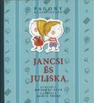 Mesekönyv - Jancsi és Juliska - 3-8 éveseknek - Pagony