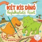 Foglalkoztató füzet - Két kis Dinó - 4-8 éveseknek - Pagony