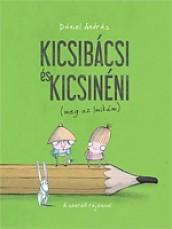 Mesekönyv - Kicsibácsi és Kicsinéni meg az Imikém - 5-99 éveseknek - Pagony