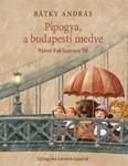 Mesekönyv - Pipogya, a budapesti medve- 8-12 éveseknek - Pagony