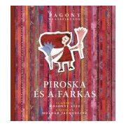 Mesekönyv - Piroska és a farkas- 4-8 éveseknek - Pagony