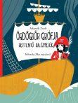 Mesekönyvek gyerekeknek - Ördögbőr grófja-rettentő kalóz mesék