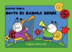 Mesekönyvek gyerekeknek - Bogyó és Babóca zenél