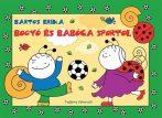 Mesekönyvek gyerekeknek - Bogyó és Babóca sportol