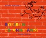 Mesekönyvek gyerekeknek - Boribon és Annipanni