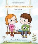 Mesekönyvek gyerekeknek - Örökké óvodás maradok
