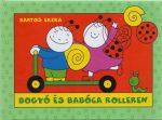 Mesekönyvek - Bogyó és Babóca rollerezik
