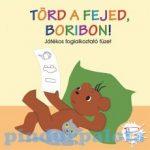 Foglalkoztató könyvek, füzetek - Törd a fejed Boribon foglalkoztató füzet