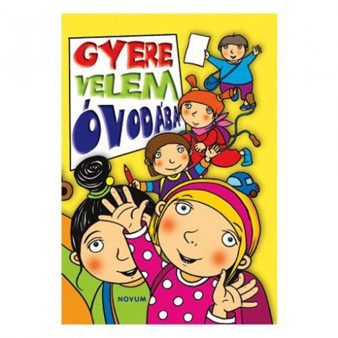 Mesekönyv - Gyere velem óvodába - 3-4 éveseknek - Pagony