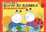 Mesekönyv - Bogyó és Babóca-Évszakos könyv - 2-5 éveseknek - Pagony
