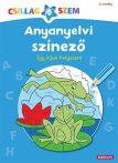 Kreatív könyvek - Anyanyelvi színező-Így írjuk helyesen!