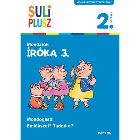 Foglalkoztatók - Suli plusz - Íróka 3. - Mondatok