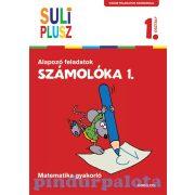 Foglalkoztatók - Suli plusz - Számolóka 1. - Alapozó feladatok