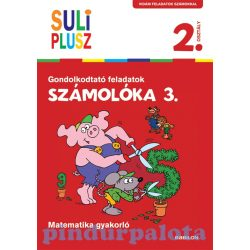 Foglalkoztatók - Suli plusz - Számolóka 3. - Gondolkodtató feladatok