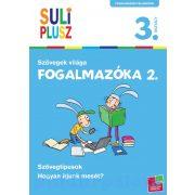 Foglalkoztatók - Suli plusz - Fogalmazóka 2. - Szövegek világa