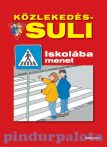 Foglalkoztatók - Közlekedés-suli-Iskolába menet