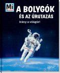 Könyvek - Mi MICSODA A bolygók és az űrutazás - Irány a világűr!