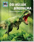 Könyvek - Mi MICSODA Ősi hüllők birodalma - Dinoszauruszok