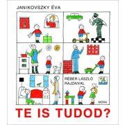 Mesekönyv - Te is tudod - Janikovszky Éva