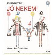 Mesekönyv - Jó nekem - Janikovszky Éva