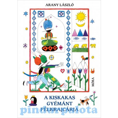 Mesekönyv - A kiskakas gyémánt félkrajcárja - Arany László