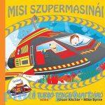Mesekönyv - A turbó-tengeralattjáró Misi szupermasinái