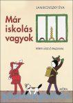 Mesekönyv - Már iskolás vagyok - Janikovszky Éva