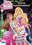 Foglalkoztatók - Barbie Tökéletes karácsony, matricás foglalkoztató
