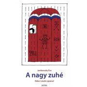 Mesekönyvek - Janikovszky Éva - A nagy zuhé mesekönyv