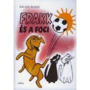 Mesekönyvek - Frakk és a foci - Bálint Ágnes