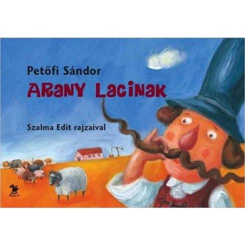 Mesekönyvek - Petőfi Sándor - Arany Lacinak lapozó mesekönyv