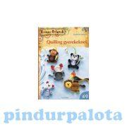 Quilling papírcsík technológia eszközök - Quilling könyv - gyerekeknek - Színes Ötletek 69