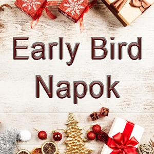 Early Bird napok a Pindurpalotában